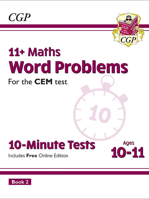 11+ CEM 10-Minute Tests: Maths Word Problem- Ages 10-11 Book 2 (with Online Ed.)