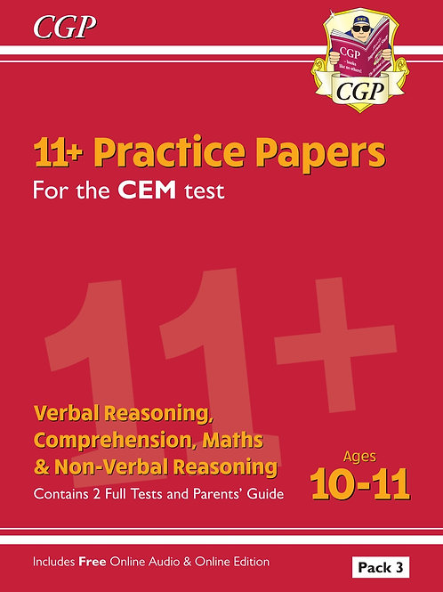 11+ CEM Practice Papers: Ages 10-11 - Pack 3 (with Parents' Guide & Online Ed.)
