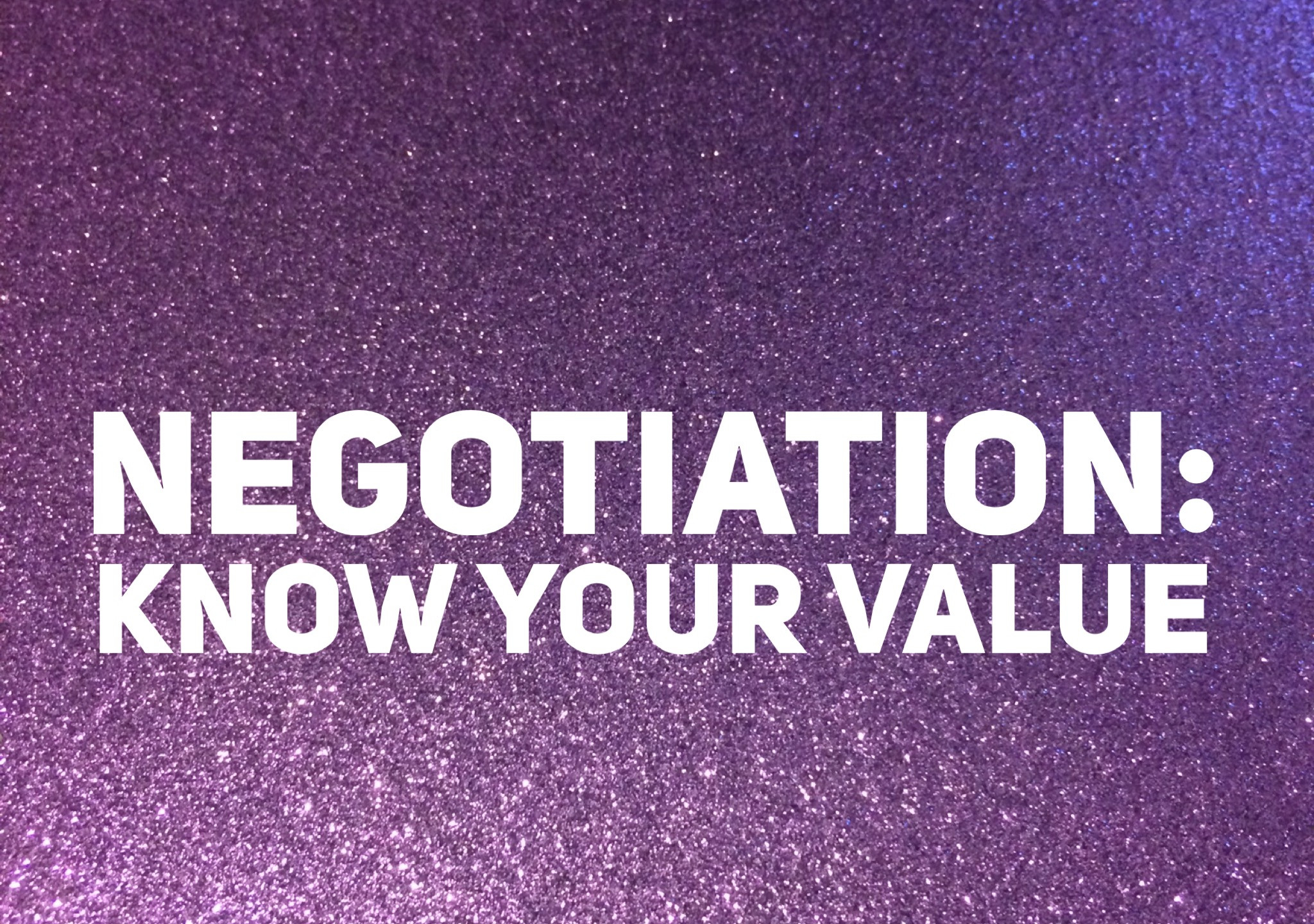 Career Negotiation Know Your Value That Purple Book