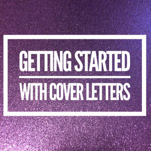 Getting Started with Great Cover Letters