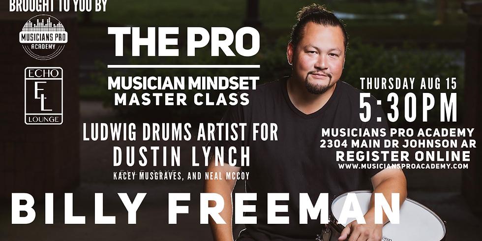 The Pro Musician Mindset feat. Billy Freeman