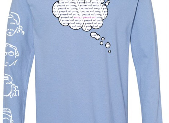 Sorry, I Passed Out Cloud Longsleeve