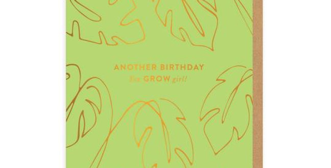 You Grow Girl Greeting Card