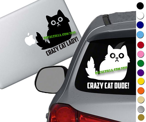 Crazy Cat Lady or Dude - Fluffy Cat - Vinyl Decal Sticker - For cars and more!