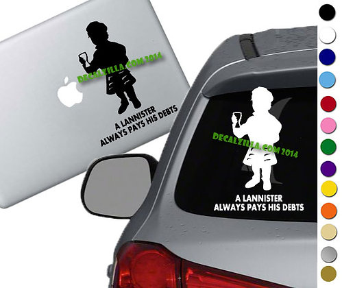 Game of Thrones- A Lannister Pays - Vinyl Decal Sticker - For car, and more!