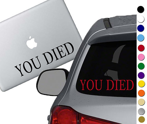 Dark Souls - You Died - Vinyl Decal Sticker - For cars, laptops and more!