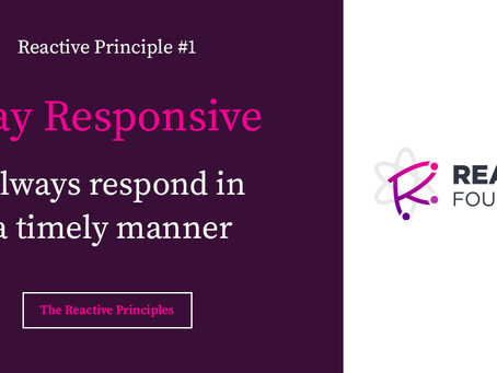 Stay Responsive: The Reactive Principles, Explained