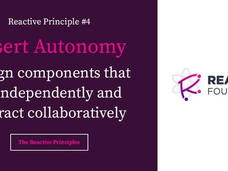 Assert Autonomy: The Reactive Principles, Explained