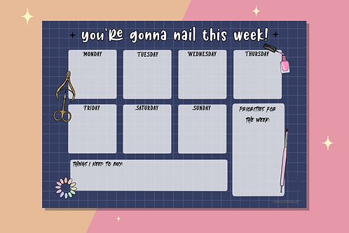 You're Gonna Nail This - Weekly Planner