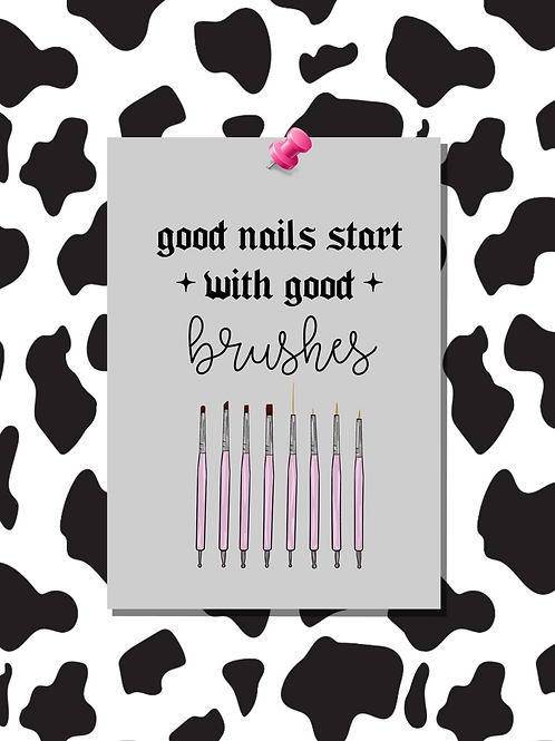 Good Nails Start With Good Brushes
