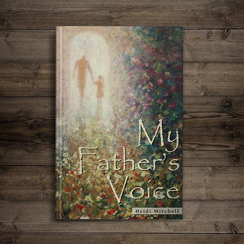 My Father's Voice - Heidi Mitchell