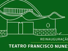 REINAUGURAÇÃO TEATRO FRANCISCO NUNES [2014]