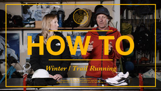HOW TO: Winter/Trail Run