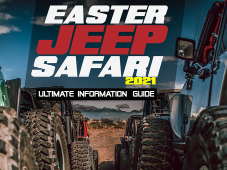 THE ULTIMATE GUIDE TO THE EASTER JEEP SAFARI IN MOAB 2021.