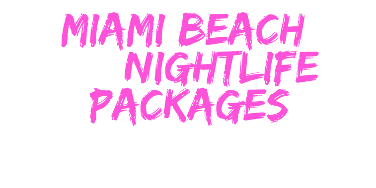 Miami Beach nightlife Packages_edited.pn