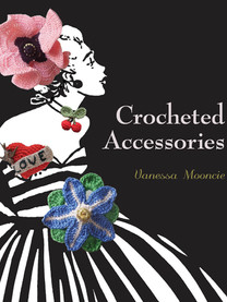 Crocheted Accessories  This sumptuous step-by-step guide unites traditional crochet skills with contemporary fashion styles and icons. Crocheted Accessories introduces crochet makers of all abilities to a new vista of exciting possibilities. The book aims to give beginners the confidence to tackle exciting projects, as well as inspire intermediate crochet makers to develop new skills and dexterity. Vanessa Mooncie takes the reader on a making journey, explaining the techniques needed to produce a wide range of vibrant and exhilarating pieces; from intricate bumble bee brooch pins and vintage-inspired tattoo emblem brooches to delicate flower posy corsages and charming heart-shaped rings. Each chapter includes a project that all levels of makers can accomplish, as well as history boxes explaining the development of crochet through the ages. Projects include: fantail dove brooch, daffodil headband, mod target cufflinks, love heart tattoo brooch, trinket charm bracelet and oak leaf necklace.  Paperback:176 pages Publisher:GMC (7 Aug 2012) ISBN-10:1861088299 ISBN-13:9781861088291