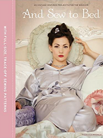 And Sew to Bed  Re-discover the refined elegance of bygone eras with this book of gorgeous vintage-style projects that will turn your bedroom into a luxurious sanctuary. Quilted slippers, embroidered make-up bags, lounge suits and silky slips will add a touch of simple feminine glamour and timeless chic to your boudoir. Immerse yourself in a time where the sophistication seemed effortless, but the thrifty ethos of make-do and mend was a necessity. French knickers made from a worn shirt, a hot water bottle cover made from old curtains, these re-cycled gems are sure to become treasured favourites. All the sewing know-how you need is fully explained and shown with clear step-by-step illustrations. Handy pull-out pattern sheets take the hassle out of cutting out and tuck neatly into the back of the book.  Hardcover:176 pages Publisher:GMC (7 Feb 2013) ISBN-10:1861088892 ISBN-13:9781861088895