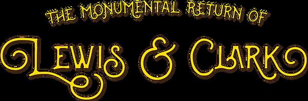 Monumental Return of Lewis & Clark.png