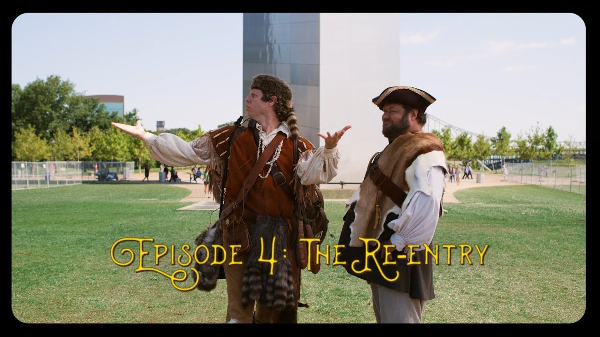 "The Monumental Return of Lewis & Clark | Ep. 3 | ""Re-Entry"""