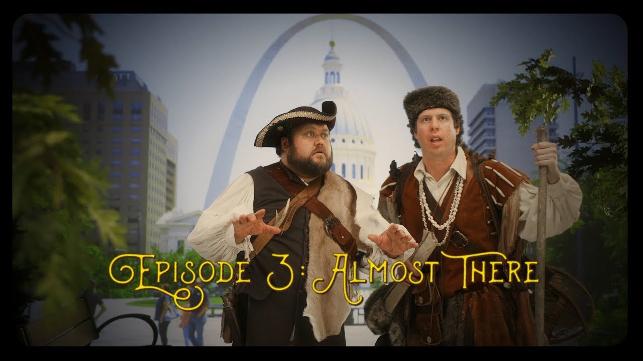 """The Monumental Return of Lewis & Clark   Ep. 3   """"Almost There"""""""