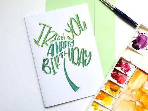 Irish you a Happy Birthday!