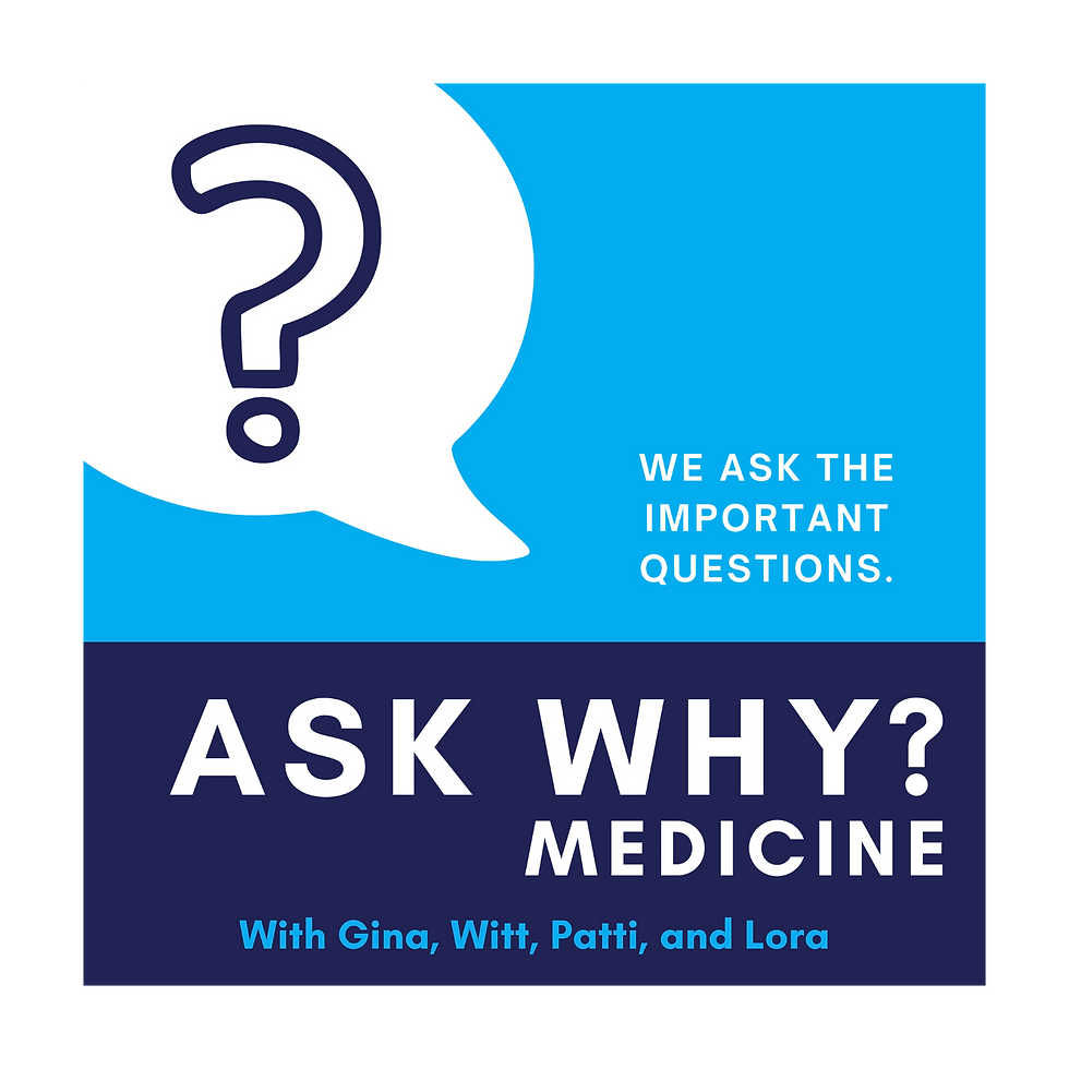 Ask Why Medicine Podcast