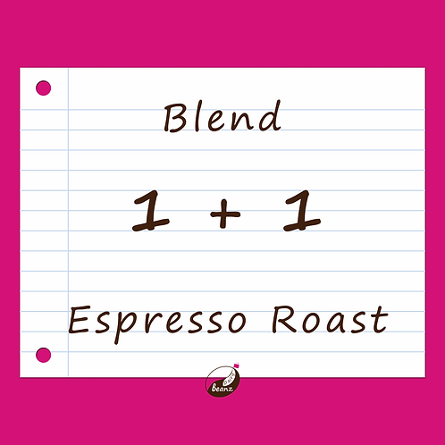 1+1 Espresso Coffee Blend | Dairy Beanz Coffee Roasters | New Zealand