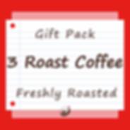 3 Roast Coffee