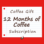 12 Months of Coffee