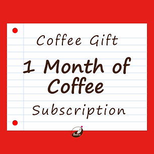 1 Month of Coffee