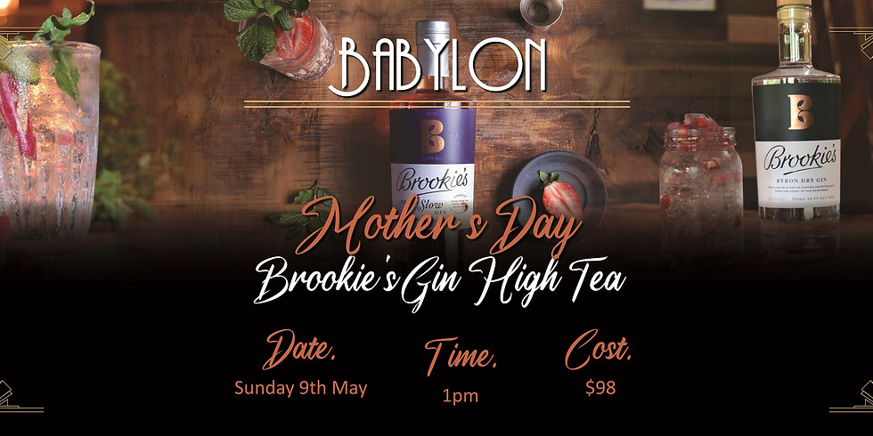 Mother Day High Tea with Brookies Gin