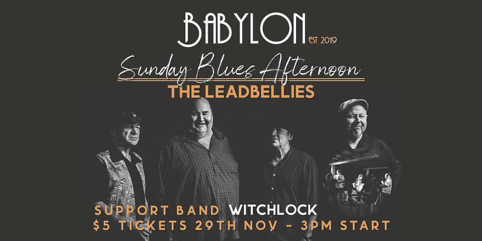Sunday Blues w/ The Leadbellies & Witchlock