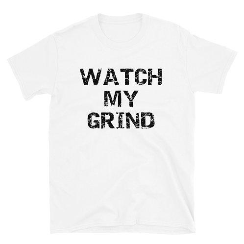 WATCH MY GRIND