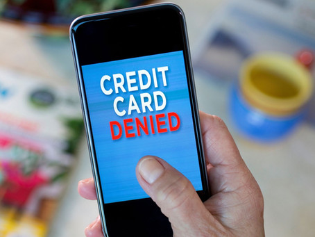 THE REASON CREDIT IS DENIED
