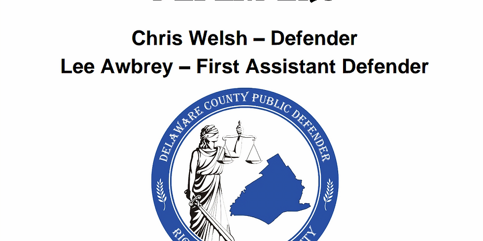 Community Meeting With Delco's New Public Defenders