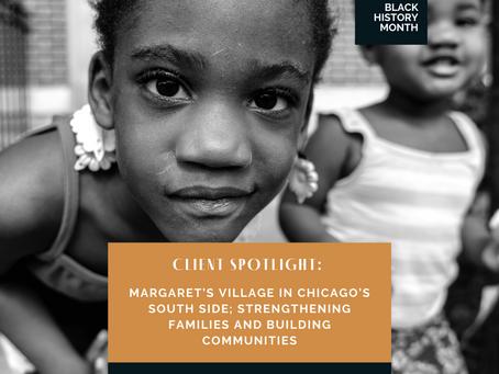 Client Spotlight: Margaret's Village in Chicago's South Side