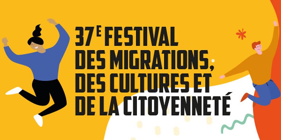 37e Festival des Migrations, des Cultures et de la Citoyenneté