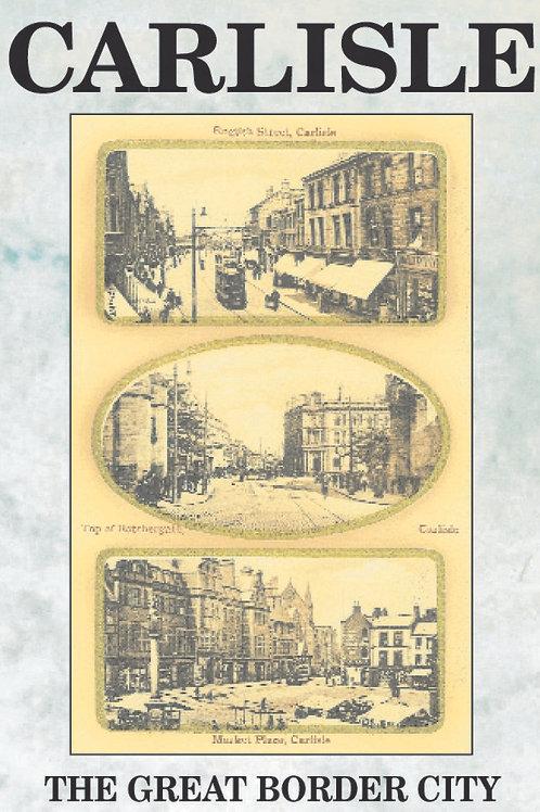Carlisle 1 - The Great Border City