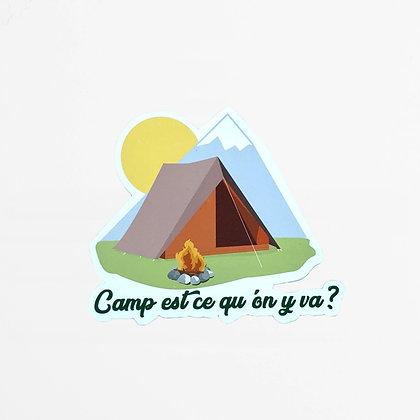 CAMP EST CE QU'ON Y VA?