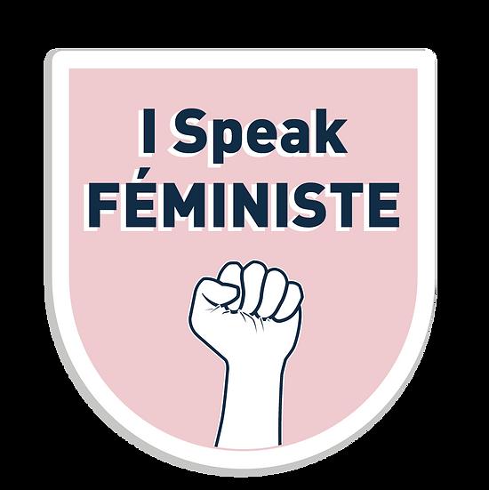 I SPEAK FEMINISTE