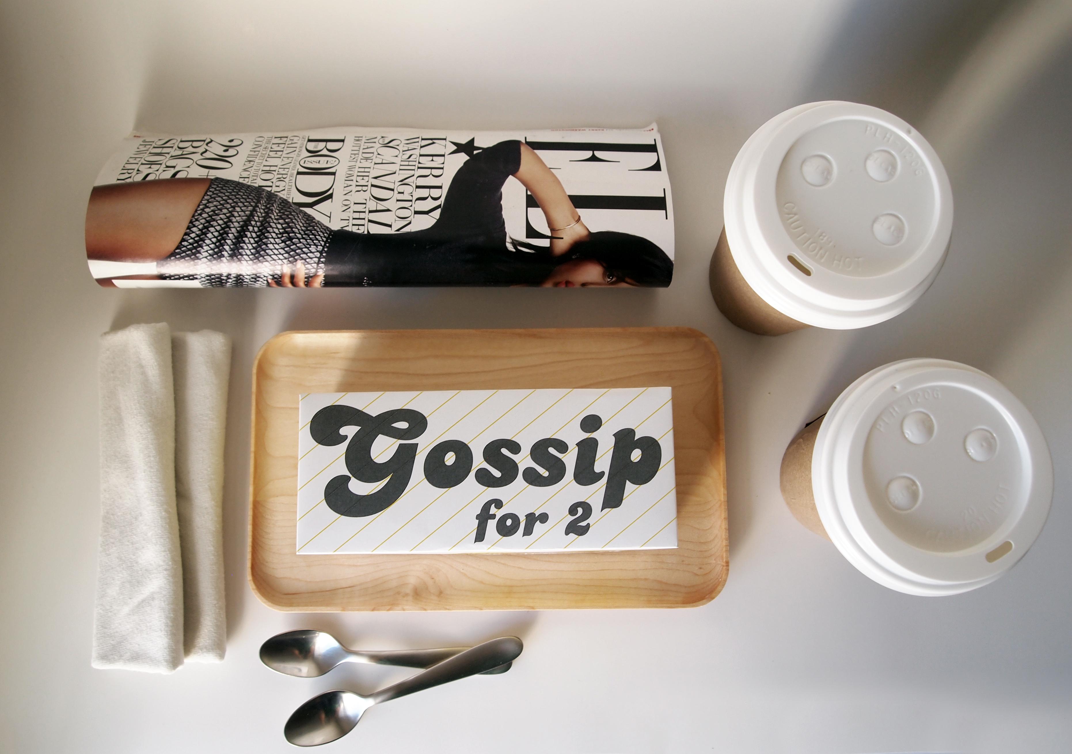 Gossip for 2