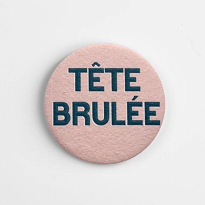 Aimant Tête Brulée