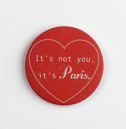 AIMANT IT'S NOT YOU IT'S PARIS
