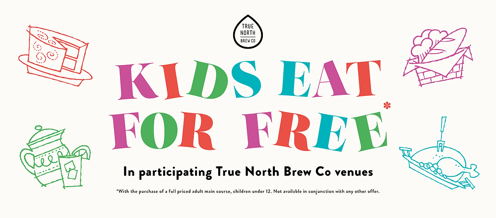 Kids eat for free at True North Brew Co