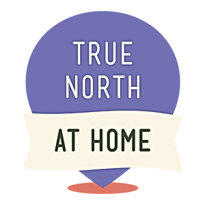 True North at Home