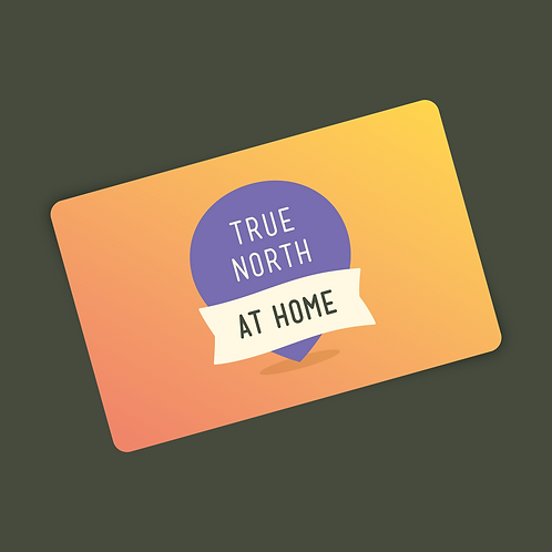 True North at Home E-Gift Card
