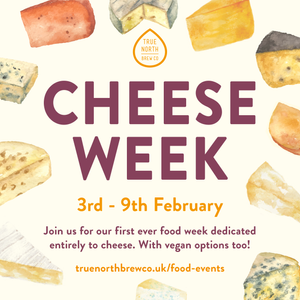 Cheese week - 3rd - 9th February