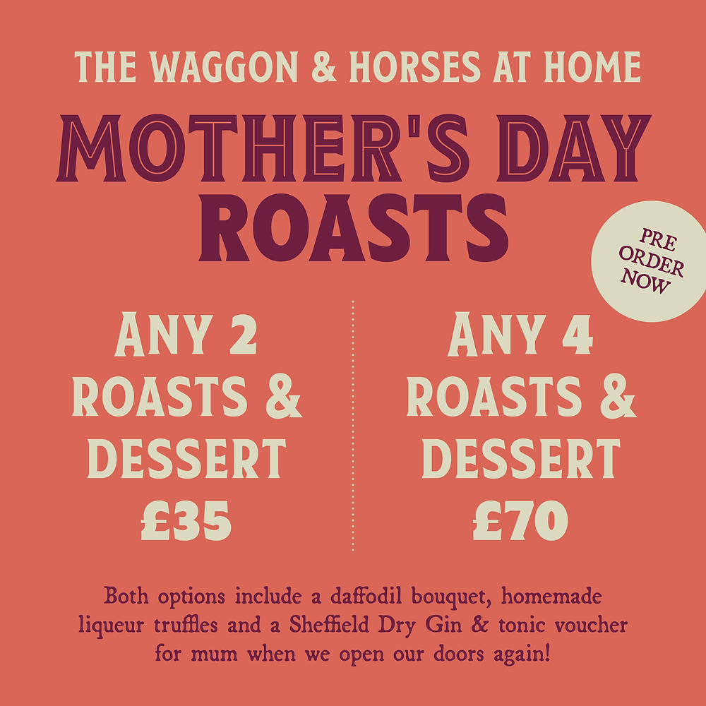 The Waggon and Horses Millhouses Mother's Day