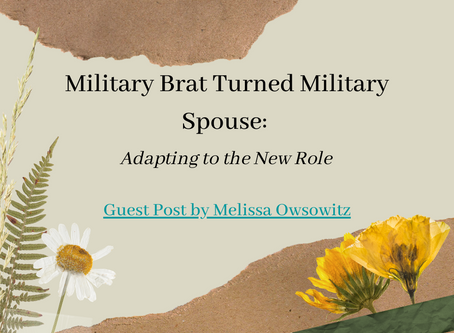 Military Brat Turned Military Spouse: Adapting to the New Role