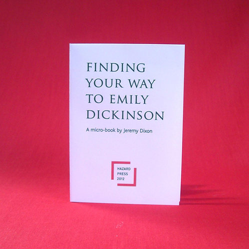 FINDING YOUR WAY TO EMILY DICKINSON